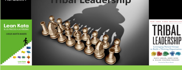 Lean Kata Y Tribal Leadership